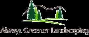 Always Greener Landscaping in Allentown PA